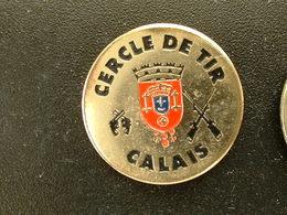 Pin's TIR - CERCLE DE TIR CALAIS - Pin's