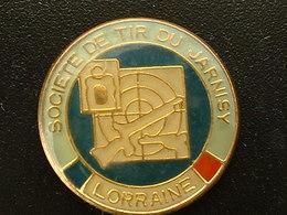 Pin's TIR - SOCIETE DE TIR DU JARNISY - LORRAINE - Autres