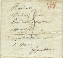 Lettre Griffe Rouge P De PARIS (1809), Vers Fontainebleau; Port De 3 Décimes. Contenu Intéressant :Louis Baudoir Solda - Marcofilie (Brieven)