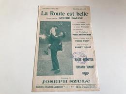 Partition 1930 - La Route Est Belle - Tampon Magasin Aimé VOGEL WEITH STRASBOURG - Partituren