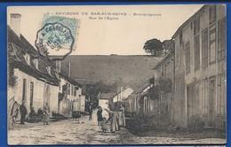 Environs De BAR-SUR-AUBE  BOURGUIGNONS    Rue De L'église   Animées    écrite En 1906 - Frankreich