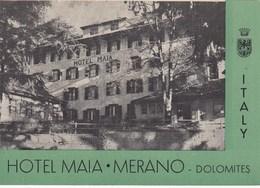 MERAN-MERANO-BOZEN-BOLZANO-HOTEL=MAYA=CARTOLINA  NON  VIAGGIATA ANNO 1940-1950 - Bolzano