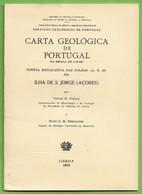 S. Jorge - Carta Geológica De Portugal + 2 Mapas - Açores - Geographical Maps