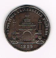 //   PENNING  EXPOSITION UNIVERSELLE D' ANVERS 1885 - ANTWERPEN - Elongated Coins