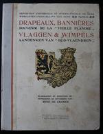 Drapeaux Et Bannières - Vlaggen En Wimpels. Expo Gand -  Wereldtento Gent 1913 - Antiguos