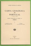 Porto - Carta Geológica De Portugal + Mapa - Portugal - Geographical Maps