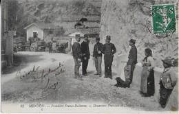 MENTON : La Frontière Franco-Italienne - Douaniers Français Et Italiens  ( 1908) - Menton