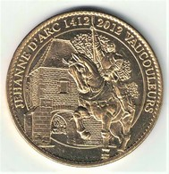 Medaille Arthus Bertrand 55.Vaucouleurs - Jeanne D'Arc 2012 - 2012