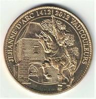Medaille Arthus Bertrand 55.Vaucouleurs - Jeanne D'Arc 2012 - Arthus Bertrand
