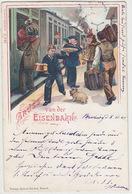 Gruss Von Der Eisenbahn - Litho - 1902       (A-104-160819) - Gruss Aus.../ Grüsse Aus...