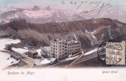 Suisse - Vaud - Rochers De NAYE - Grand Hotel - VD Vaud