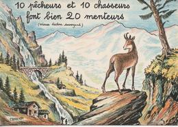 10 Pecheurs Et 10 Chasseurs Font Bien 20 Menteurs - Illustrateurs & Photographes