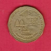CANADA   SEARS CANADA---$1.00 McDONALD'S TOKEN (T36) - Professionals / Firms