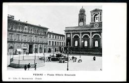 Pesaro, Vor 1905, Piazza Vittorio Emanuele,  O. Semprucci - Pesaro