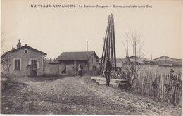 NUITS - Sur - ARMANCON : La Station - Magasin . Entrée Principale . ( Coté EST ) . - France