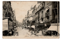 Dieppe La Grande Rue Belle Animation Circulee En 1916 - Dieppe
