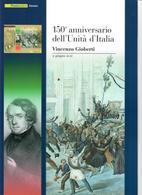 ITALIA 2011 -  150° UNITA' D'ITALIA - VINCENZO GIOBERTI  - SENZA SPESE POSTALI - 6. 1946-.. Repubblica