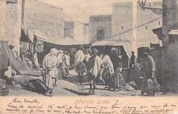 Tunisie  Marché Arabe - Circulé En 1904 Cachet Régence De Tunis   *PRIX FIXE - Tunisia
