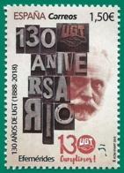 España. Spain. 2019. Efemérides. 130 Años De UGT (1888-2018) - 1931-Hoy: 2ª República - ... Juan Carlos I