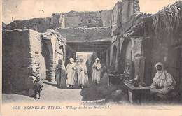 Afrique-Algérie- Scènes Et Types Village Arabe Du Sud (- Editions : LL 6473) *PRIX FIXE - Scenes