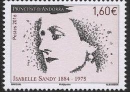 ANDORRE FRANCAIS Isabelle Sandy 2016 1v Neuf ** MNH - Andorre Français