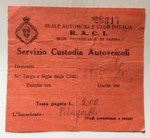 BIGLIETTO R.A.C.I. REALE AUTOMOBIL CLUB PARMA  SERVIZIO CUSTODIA - Europa