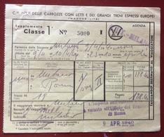 BIGLIETTO SUPPLEMENTO I CLASSE   WOGONS - LITS  9/4/1940 CARROZZE CON LETTI GRANDI TRENI EURIOPEI - Europa
