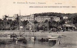 83 TAMARIS SUR MER LES HOTELS FETE ANNUELLE DES SAUVETEURS DE TOULON 1905 MENU DU REPAS AU DOS CLICHE UNIQUE - Tamaris