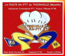 SUPER PIN'S POSTE RESTAURATION : THIONVILLE En Moselle (57), LA POSTE Et FRANCE-TELECOM, RESTAURATION 3,5X2cm - Postes