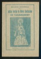 Tagamanent. *Relació Histórica De Tagamanent* Ed. Serafica, Vich 1930. - Philosophy & Religion