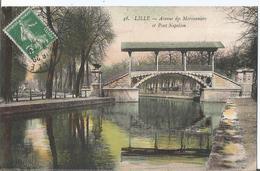 CPA  887 - LILLE Avenue Des Marronniers Et Pont Napoléon - - Lille