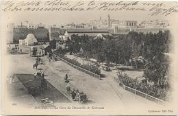 TUNISIE - SOUSSE - LA GARE DU DECAUVILLE DE KAIROUAN -Personnes-Chevaux-Ânes-Diligences-Charrettes - Tunisie
