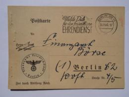 1944 DR Postkarte Pmk Freiwilliger Ehrendienst - Lettres & Documents