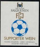 Etiquette De Vin // Salquenen, , Football F.C.J - Soccer