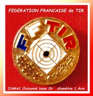 SUPER PIN'S TIR : PIN'S OFFICIEL De LA FEDERATION FRANCAISE De TIR En ZAMC Cloisonné Base Or, Clou Serti, Diamètre 1,4cm - Pin's