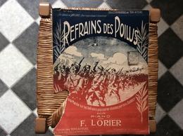 REFRAINS DES POILUS  *F.Lorier  @ GRAND FORMAT - Scores & Partitions