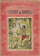 L'exploit De Bamboula Par El Macho - Le Roman Du Jeudi N°82 - Libros, Revistas, Cómics