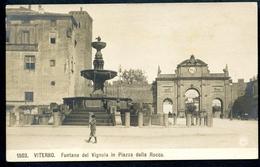 Viterbo, Um 1910, Fontana Del Vignola In Piazza Della Rocca, - Viterbo