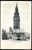 Gand, Gent, Vor 1905, Le Beffroi, - Gent