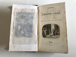 Histoire De JEANNE D'ARC - 1841 - JJ E. ROY - History