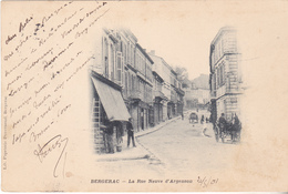 BERG19- BERGERAC  EN DORDOGNE  LA RUE NEUVE D'ARGENSON CPA  PRECUSEUR CPA  CIRCULEE - Bergerac