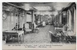LE HAVRE - N° 508 - LE PAQUEBOT PARIS DE LA Cie GENERALE TRANSATLANTIQUE - LA BIBLIOTHEQUE - LIBRARY - CPA NON VOYAGEE - Paquebots