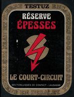 Etiquette De Vin // Epesses, Le Court-Circuit, Trains, Section Ligne De Contact - Treni