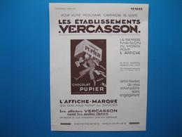 (1929) Éts VERCASSON, La Première Maison Du Monde Pour L'Affiche (Chocolat PUPIER) - Pubblicitari