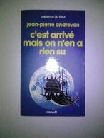 """J-P ANDREVON """"C'est Arrivé Mais On N'en A Rien Su"""" - Présence Du Futur"""