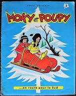BD MOKY ET POUPY - 3 - En Route Pour Le Sud - EO 1960 - Editions Originales (langue Française)