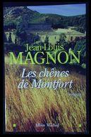 Jean-Louis Magnon : LES CHÊNES DE MONTFORT Neuf - Livres, BD, Revues