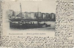 Blankenberghe.  -   Bâteau Pêcheur Anglais.  -   1901  Naar   Bruxelles - Blankenberge