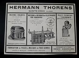 HERMANN THORENS SUISSE SAINTE CROIX JOUET MUSIQUE MACHINES PARLANTES BRIQUET AUTOMATIQUE MOTEUR PHONOGRAPHE PUB 1926 - Publicités