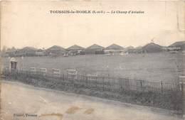 78-TOUSSUS-LE-NOBLE- CHAMP D'AVIATION - Toussus Le Noble